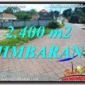 FOR SALE 2,400 m2 LAND IN Jimbaran Uluwatu BALI TJJI110