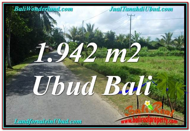 Affordable PROPERTY UBUD BALI 1,942 m2 LAND FOR SALE TJUB626